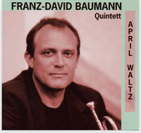 april-waltz-franz-david-baumann-quintett
